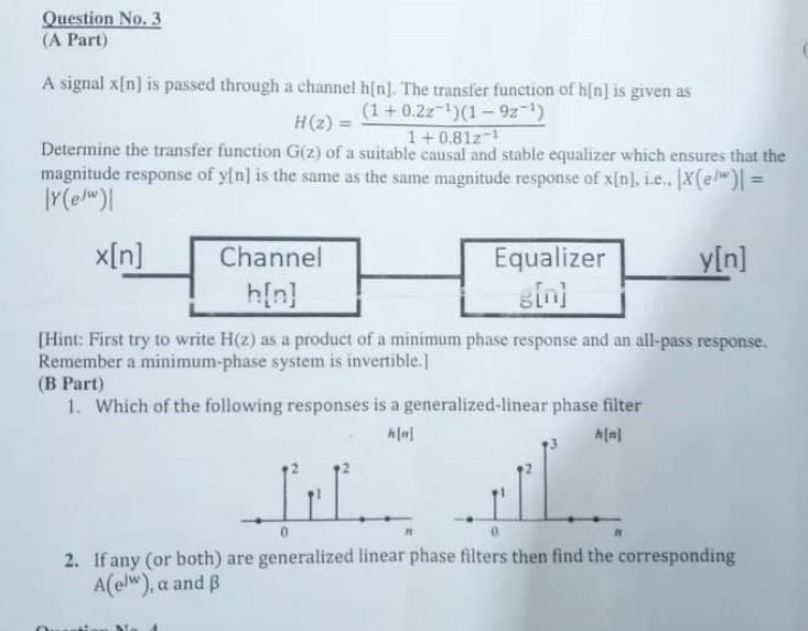 Solved: Question No  3 (A Part) A Signal X[n] Is Passed Th