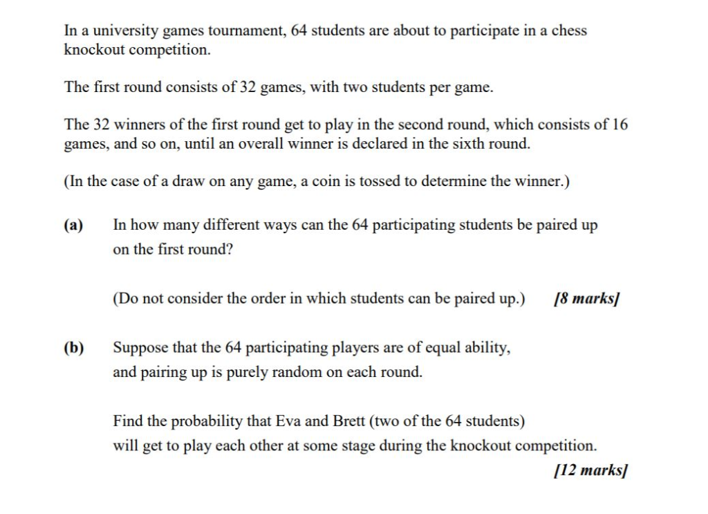Solved: In A University Games Tournament, 64 Students Are