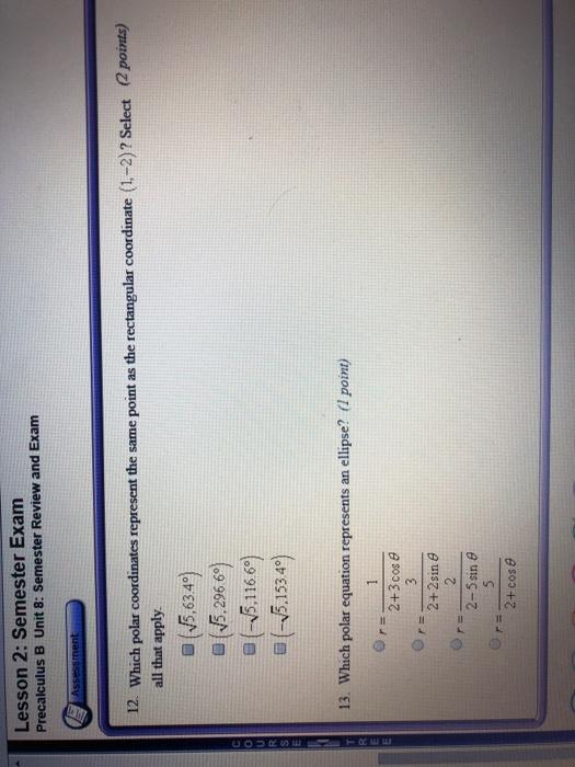 Solved: Lesson 2: Semester Exam Precalculus B Unit 8: Seme