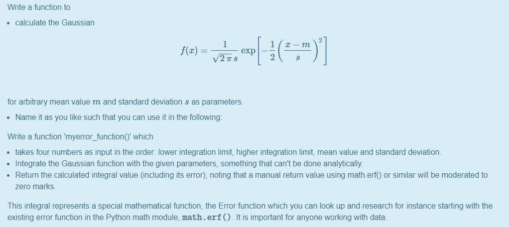 Solved: Write A Function To Calculate The Gaussian For Arb