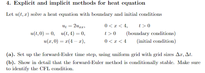 Solved: 4  Explicit And Implicit Methods For Heat Equation