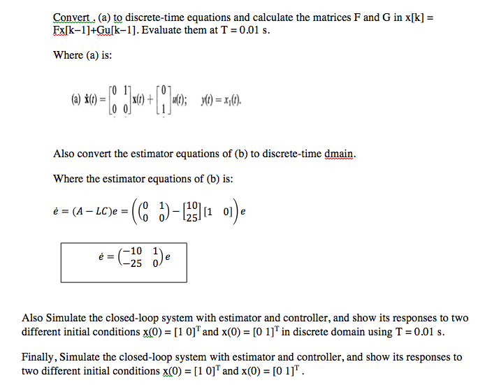Convert A To Discrete Time Equations And Calculate The Matrices F