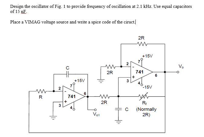 Solved: Design The Oscillator Of Fig  1 To Provide Frequen