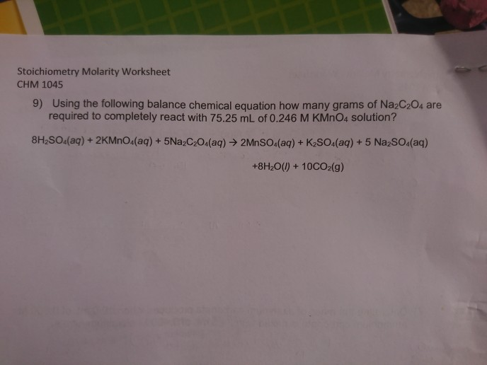 Solved: Stoichiometry Molarity Worksheet CHM 1045 9) Using