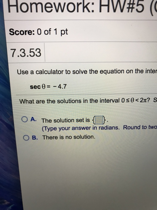 Solved Use A Calculator To Solve The Equation On The Sec