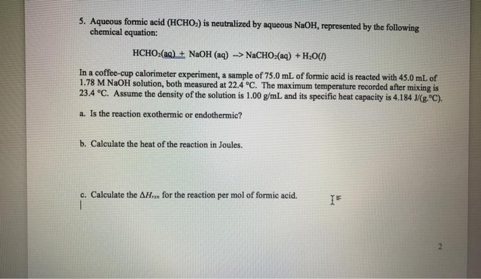 Solved: Aqueous Formic Acid (HCHO_2) Is Neutralized By Aqu ...
