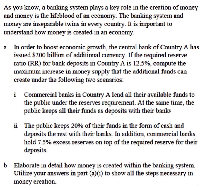 Solved: As You Know, A Banking System Plays A Key Role In ...