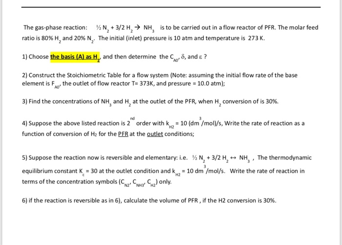 Solved The Gas Phase Reaction N2 32 H2 Nh3 Is To