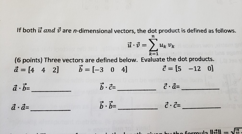 Solved If Both U And V Are N Dimensional Vectors The Dot