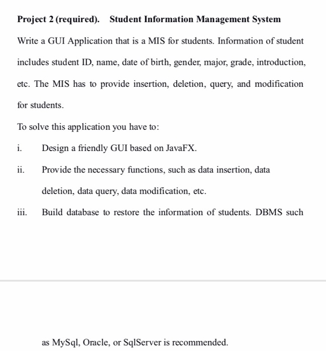 Solved: Project 2 (required)  Student Information Manageme