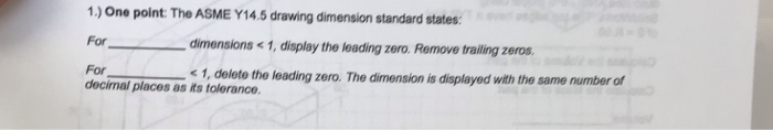 1 ) One Point The ASME Y14 5 Drawing Dimension Sta