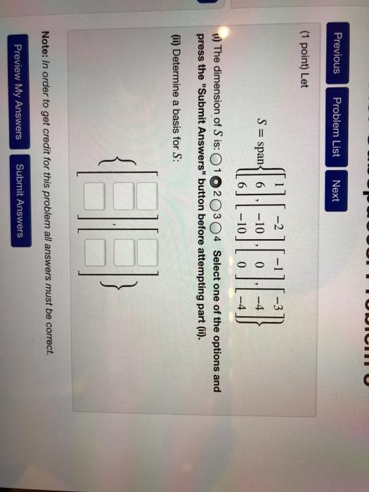 73633bbc1cfe93 Solved  Previous Problem List Next (1 Point) Let 2 S Span ...