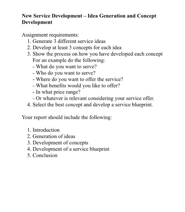 Solved new service development idea generation and conc new service development idea generation and concept development assignment requirements 1 generate 3 different malvernweather Choice Image