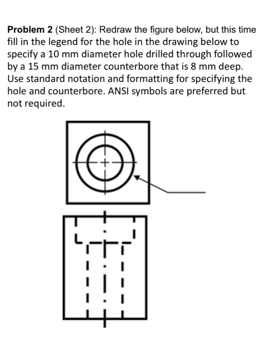Solved: Problem 2 (Sheet 2): Redraw The Figure Below, But
