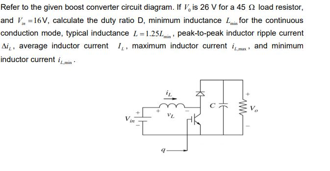 Surprising Solved Refer To The Given Boost Converter Circuit Diagram Wiring Cloud Intapioscosaoduqqnet