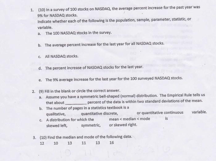 Solved: 1  (10) I N A Survey Of 100 Stocks On NASDAQ, The