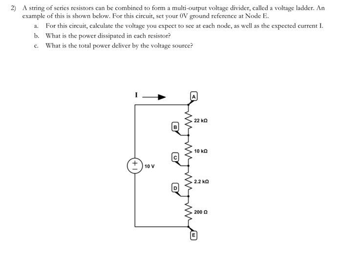Solved 2 A String Of Series Resistors Can Be Combined To