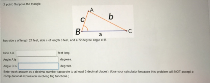 Solved: (1 Point) Suppose The Triangle Has Side A Of Lengt