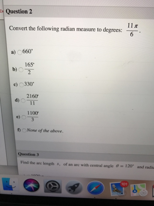 Question 2 11 Convert The Following Radian Measure To Degres A 660