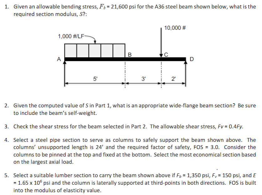 Solved: 1  Given An Allowable Bending Stress, Fb 21,600 Ps