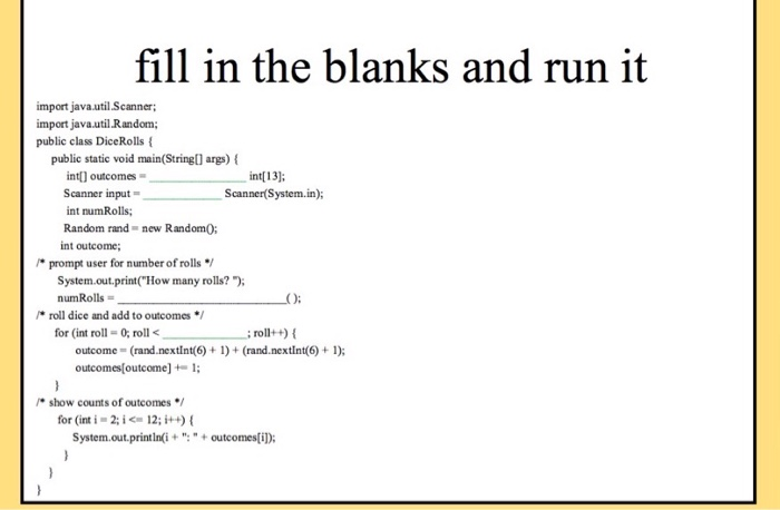 Solved: Fill In The Blanks And Run It Import Java util Sca
