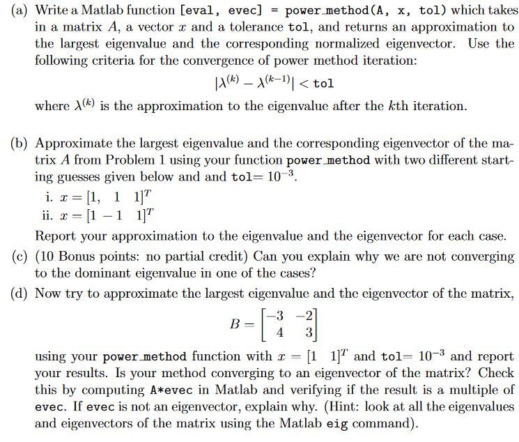 a) Write A Matlab Function [eval, In A Matrix A,       Chegg com
