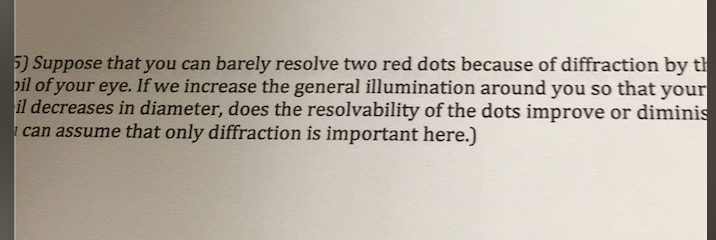 solved 5 suppose that you can barely resolve two red dot