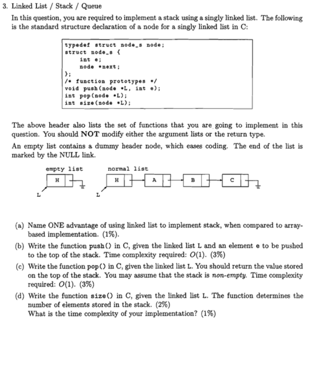 3  Linked List / Stack / Queue In This Question, Y