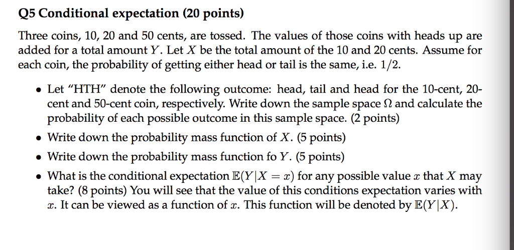 Solved: Q5 Conditional Expectation (20 Points) Three Coins