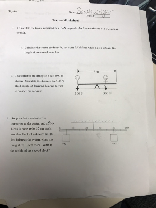 Physics Name Period Torque Worksheet A Calculate The Produced By 75 N Perpendicular