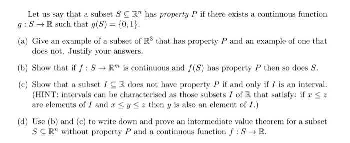 Solved: Let Us Say That A Subset S C R