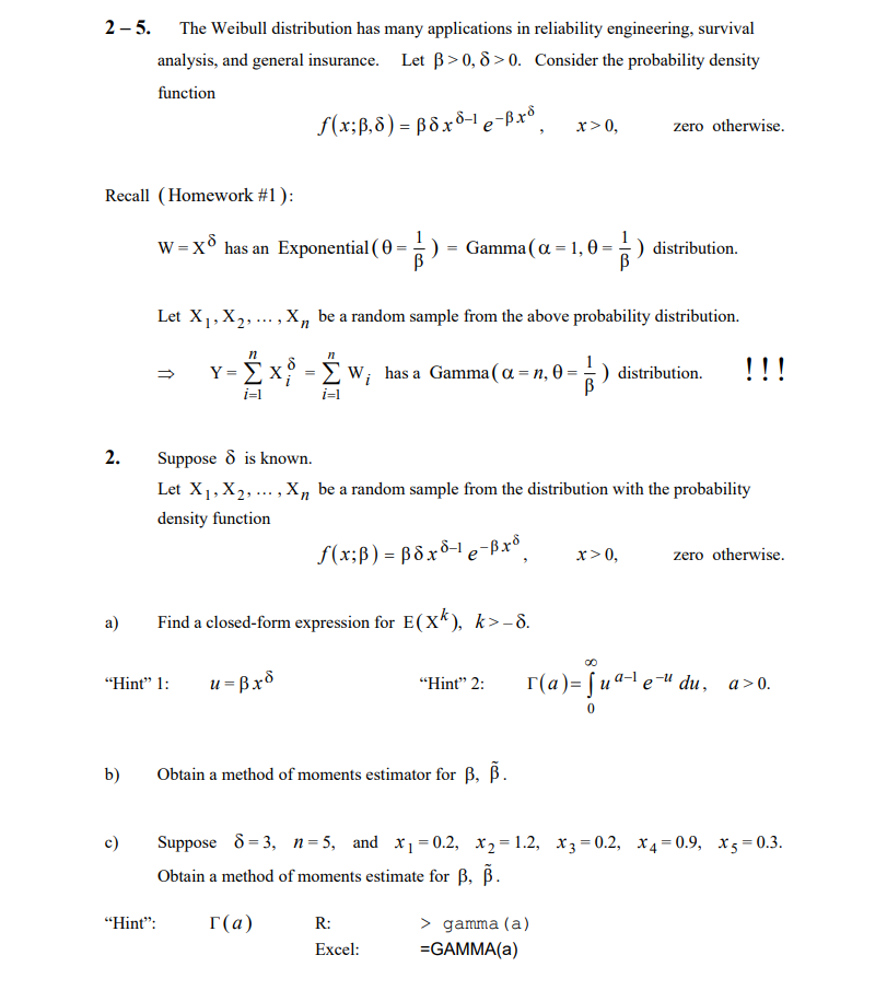Solved: 2- 5  The Weibull Distribution Has Many Applicatio