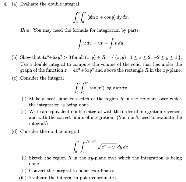 Solved: 4  (a) Evaluate The Double Integral T (sin Cos Y