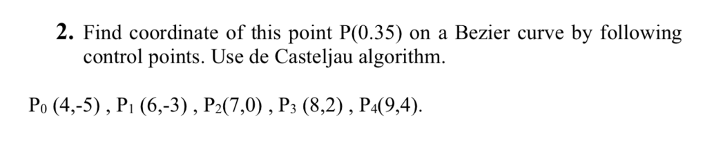 Solved: 2  Find Coordinate Of This Point P(0 35) On A Bezi