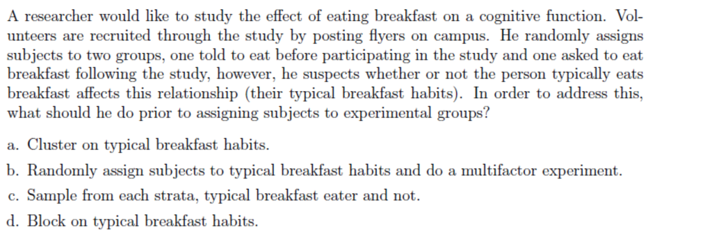 low cost 32690 7e74f A researcher would like to study the effect of eating breakfast on a  cognitive function.
