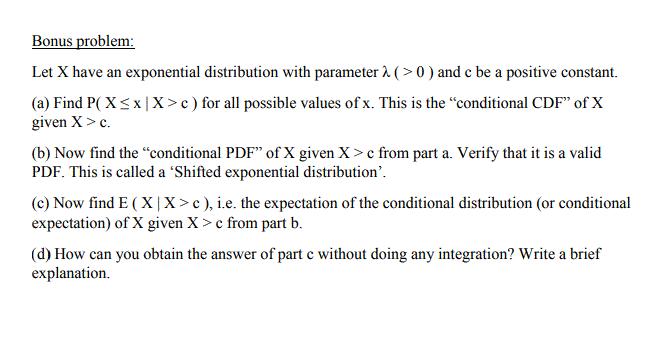 Solved: Bonus Problem Let X Have An Exponential Distributi ...