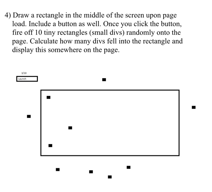 Solved 4 Draw A Rectangle In The Middle Of The Screen Up