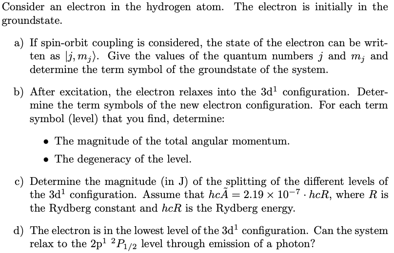 Solved: Consider An Electron In The Hydrogen Atom  The Ele