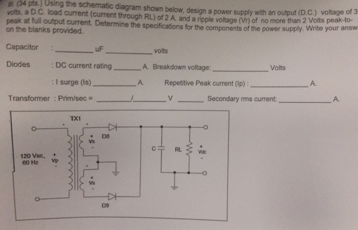 Solved: Using The Schematic Diagram Shown Below, Design A ...