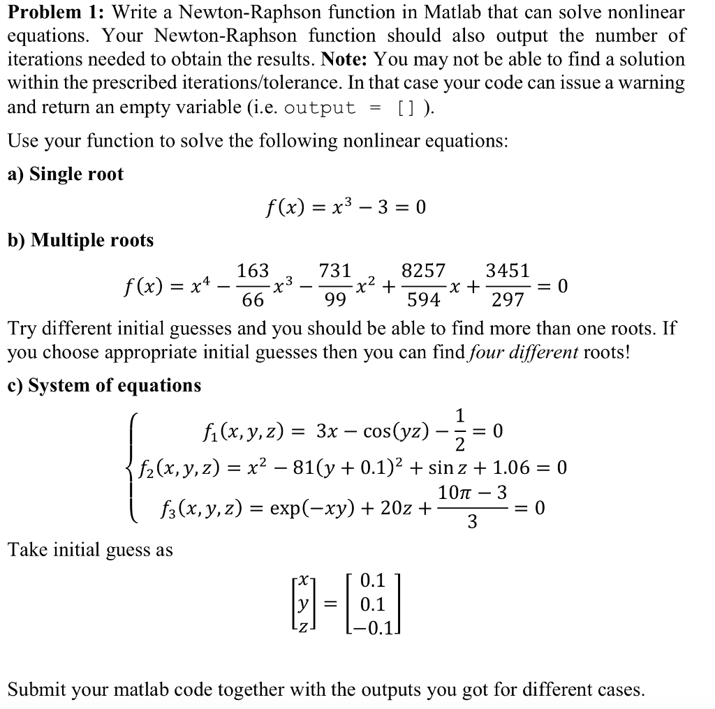 problem 1: write a newton-raphson function in matl | chegg