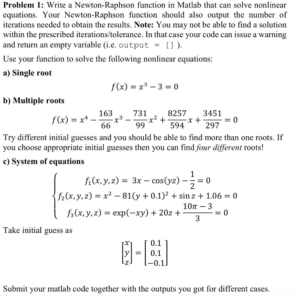 problem 1: write a newton-raphson function in matl   chegg