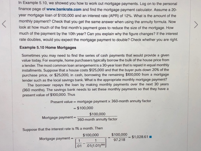 In Example 5 10 We Showed You How To Work Out Mortgage Payments Log On