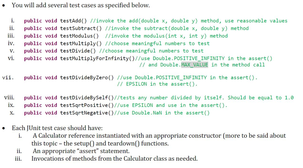 You Will Add Several Test Cases As Specified Below