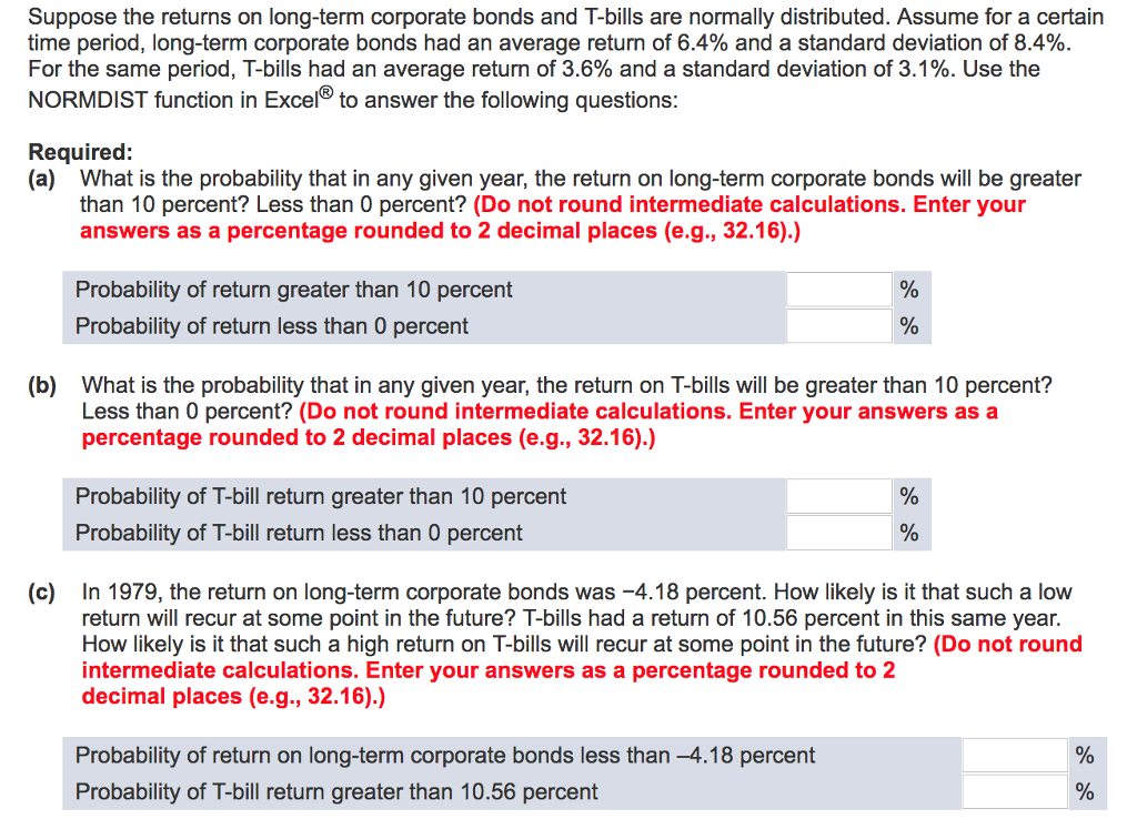 Solved: Suppose The Returns On Long-term Corporate Bonds A ...