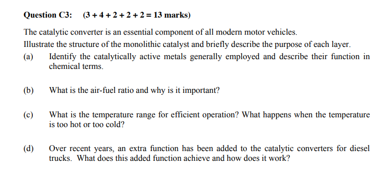 Solved: Question C3 (3 42 2+ 2 = 13 Marks) The Catalytic C