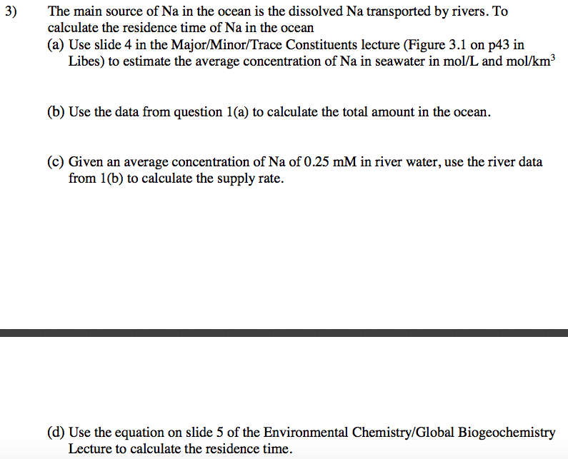 Question Concentrations C Of Solutes Inr Seawater Pb Be Ce Sn Rb Dy Al Lu Tm Cu Eu 10 9 Concentration M