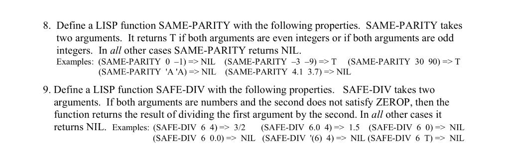 8  Define A LISP Function SAME-PARITY With The Fol      Chegg com