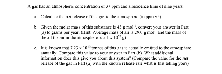 Solved: A Gas Has An Atmospheric Concentration Of 37 Ppm A... | Chegg.com
