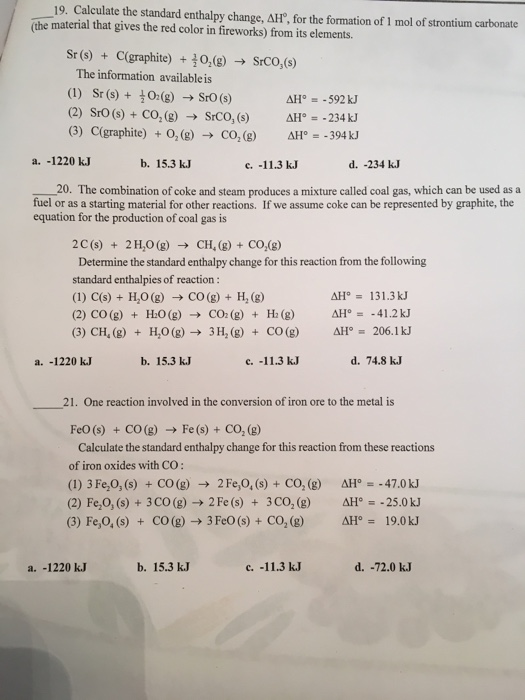 Solved 19 Calculate The Standard Enthalpy Change Ah Fo