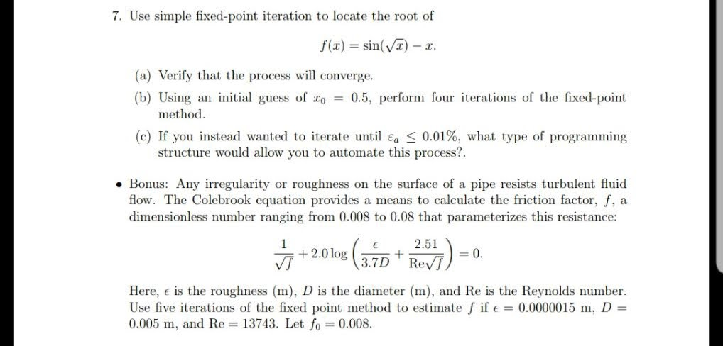 Solved: 7  Use Simple Fixed-point Iteration To Locate The